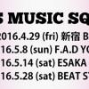 '16.05.08 [sun] GIRLS MUSIC SQUARE アキシブproject / 他