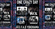 '19.09.23 [mon,祝] ONE CRAZY DAY vol.29 HUSKING BEE / BURL / LEXT / moke(s)
