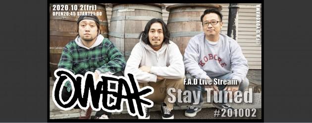 "'20.10.02 [fri] F.A.D Live Stream ""Stay Tuned"" #201002 – OWEAK -"