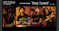 """'20.10.03 [sat] F.A.D Live Stream """"Stay Tuned"""" #201003 – UNDER LIFE -"""