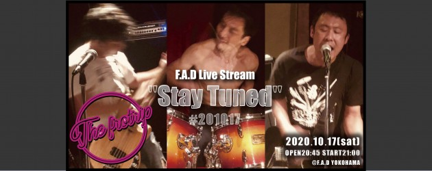 """'20.10.17 [sat] F.A.D Live Stream """"Stay Tuned"""" #201017  – the frotrip -"""