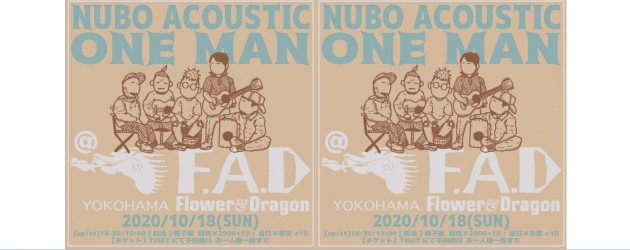 '20.10.18 [sun] NUBO ACOUSTIC ONE MAN LIVE