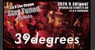 """'20.09.30 [wed] F.A.D Live Stream """"Stay Tuned"""" #200930 – 39degrees -"""