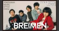 '20.11.30 [mon] YOKOHAMA MUSIC STYLE Online – BREIMEN LIVE -