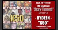 "'20.12.14 [mon] F.A.D Live Stream ""Stay Tuned"" #201214 – RYDEEN – ""K50″"