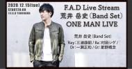 '20.12.15 [tue] F.A.D Live Stream 荒井 岳史(Band Set)ONE MAN LIVE