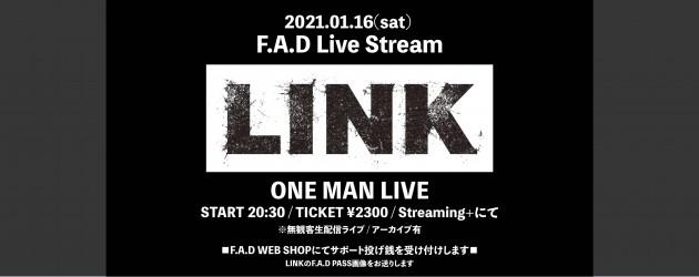 '21.01.16 [sat] F.A.D Live Stream  LINK ONE MAN LIVE