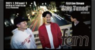 "'21.01.24 [sun] F.A.D Live Stream ""Stay Tuned"" #210124 – fam -"