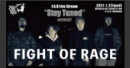 """'21.01.27 [wed] F.A.D Live Stream """"Stay Tuned"""" #210127 – FIGHT OF RAGE -"""