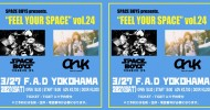"""'21.03.27 [sat] SPACE BOYS pre. """"FEEL YOUR SPACE""""vol.24"""
