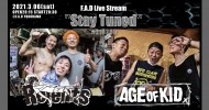 """'21.03.06 [sat] F.A.D Live Stream """"Stay Tuned"""" #210306 – Relents / AGE OF KID -"""