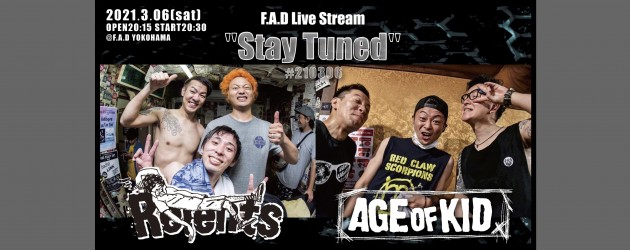 "'21.03.06 [sat] F.A.D Live Stream ""Stay Tuned"" #210306 – Relents / AGE OF KID -"