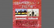 """'21.07.18 [sun] F.A.D25周年シリーズ   """"210718″ GOOD4NOTHING / Northern19"""