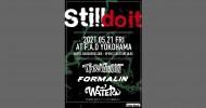 '21.05.21 [fri] Still do it THRASHOUT / FORMALIN / WATER