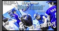 "'21.06.25 [fri] F.A.D Live Stream ""Stay Tuned"" #210625 – FrisBeeDog -"