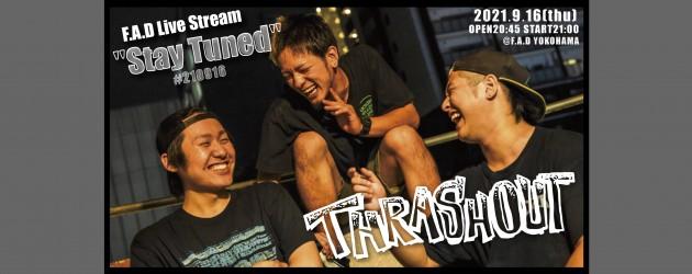 "'21.09.16 [thu] F.A.D Live Stream ""Stay Tuned"" #210916 – THRASHOUT -"