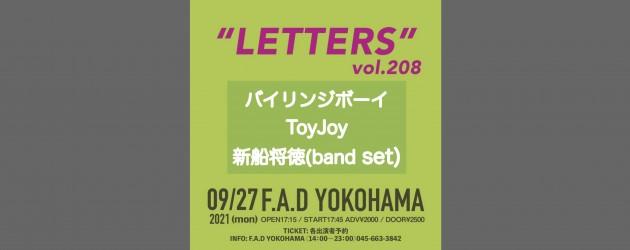 "'21.09.27 [mon] ""LETTERS""vol.208"" バイリンジボーイ / ToyJoy / 新船将徳(band set)"