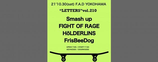 """'21.10.30 [sat] """"LETTERS""""vol.210"""" Smash up / FIGHT OF RAGE / HöLDERLINS / FrisBeeDog"""