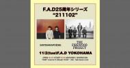 "'21.11.02 [tue] F.A.D25周年シリーズ  ""211102"" さよならポエジー / The Firewood Project"